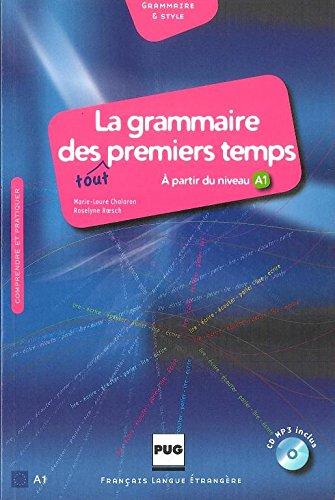 9782706116322: La grammaire des tout premiers temps (1CD audio MP3) (Français langue étrangère)