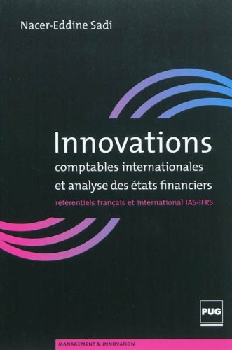 Innovations comptables internationales et analyse des états financiers (French Edition...