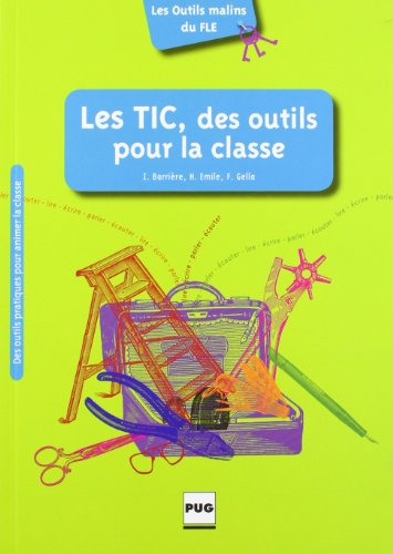 9782706116636: Les TIC, des outils pour la classe