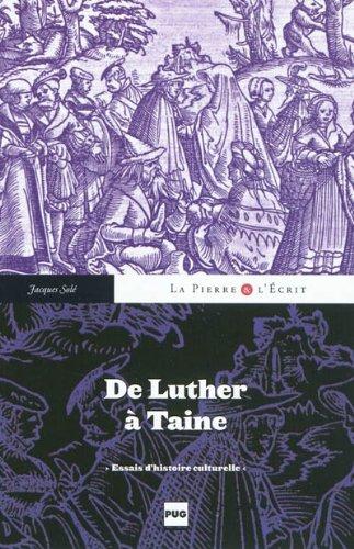 De Luther à Taine : Essais d'histoire culturelle: Solé