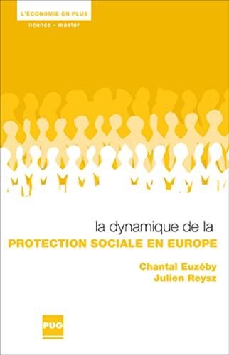 9782706116742: La dynamique de la protection sociale en Europe (French Edition)