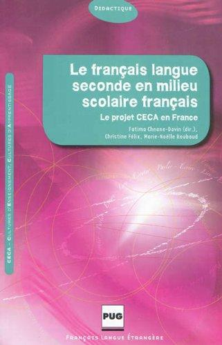 9782706117022: Le fran�ais langue seconde en milieu scolaire fran�ais : Culture d'enseignement et cultures d'apprentissage