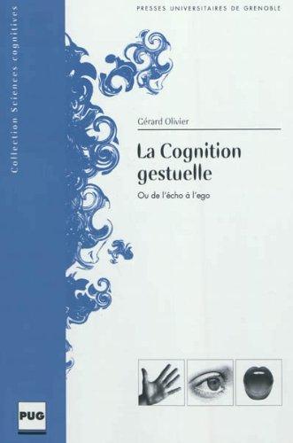 9782706117251: la cognition gestuelle
