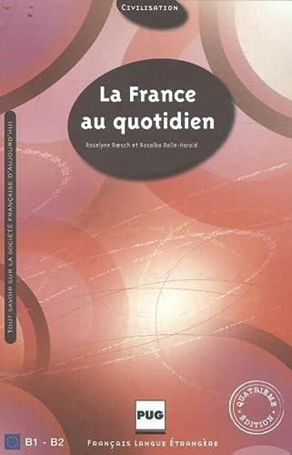 9782706117381: France Au Quotidien (French Edition)