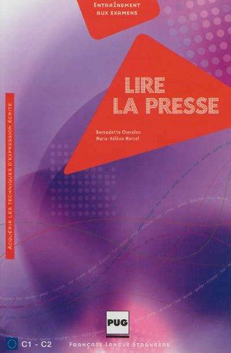 9782706117619: Lire la presse : Acquérir les techniques d'expression écrite