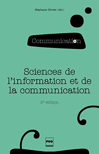 9782706118197: Les sciences de l'information et de la communication (2e édition)