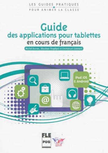 9782706118593: Guide des applications pour tablettes en cours de français : iOS (iPad) et Android