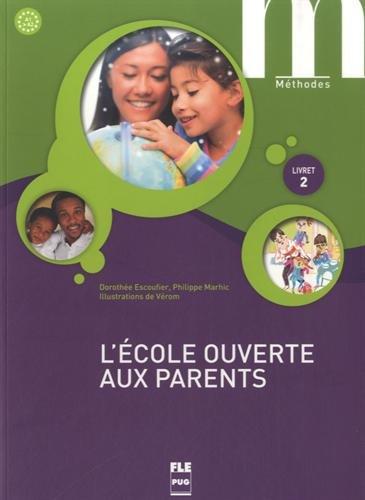 9782706121050: L'école ouverte aux parents : Livret 2, A1-A2