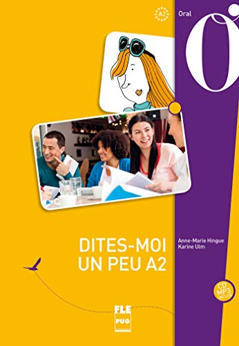 A2.DITES-MOI UN PEU.FRANCAIS ORAL.(CD-MP3)