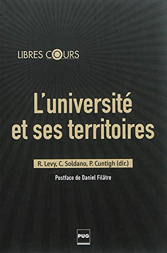 Université et Ses Territoires (l'): Catherine Soldano, Philippe Cuntigh, Rachel Levy