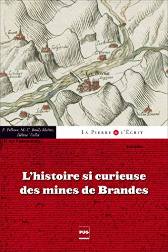 9782706122606: l'histoire si curieuse des mines de Brandes