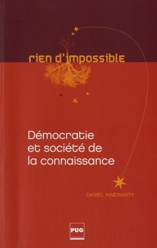 9782706122729: Démocratie et société de la connaissance