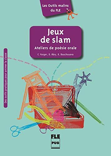 9782706122811: Jeux de slam : Ateliers de poésie orale