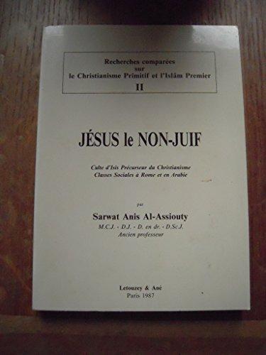 9782706301704: Jesus, le non-juif / culte d'isis, precurseur du christianisme / classes sociales a rome et en arabi