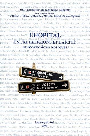 9782706302411: L'hôpital entre religions et laïcité : Du Moyen-Age à nos jours
