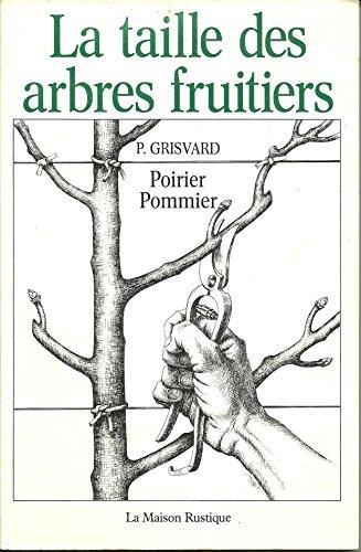 9782706600135 la taille des arbres fruitiers abebooks - La taille des arbres fruitiers ...