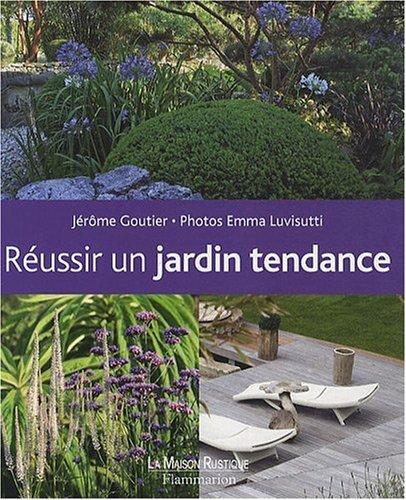 9782706600432: réussir un jardin tendance