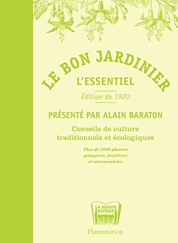 Le bon jardinier (French Edition): Alain Baraton