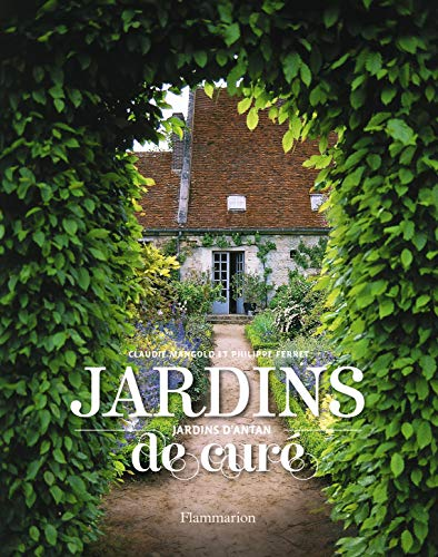 9782706600784: Jardins de curé, jardins d'antan