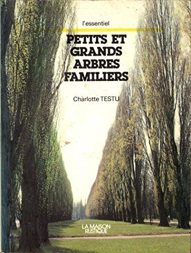 9782706600869: Petits et grands arbres familiers (L'Essentiel)