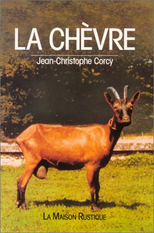9782706603495: La chèvre