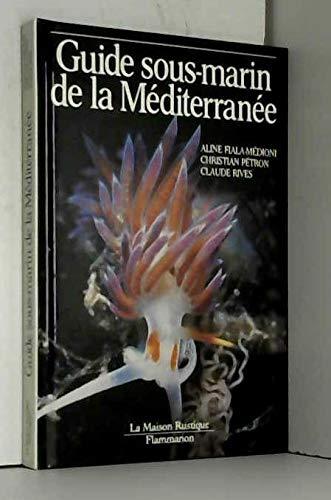 9782706609176: Guide sous-marin de la Méditerranée