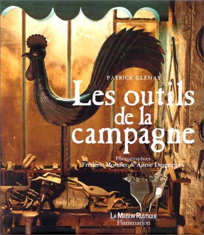 9782706617256: Les outils de la campagne (French Edition)