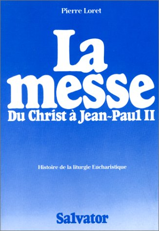 La messe du Christ a Jean-Paul II: