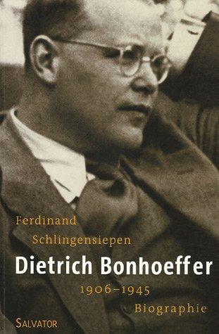 9782706704062: Dietrich Bonhoeffer 1906-1945 : Une biographie