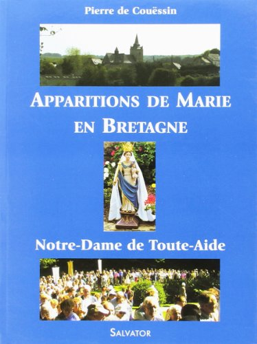 9782706704932: Apparitions de Marie en Bretagne � Querrien