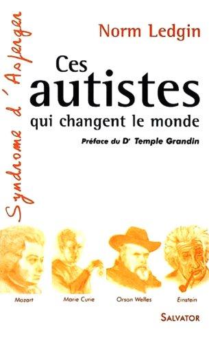9782706705908: Ces autistes qui changent le monde