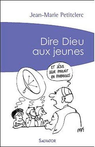 9782706706424: Dire Dieu aux Jeunes (Poche 2008)