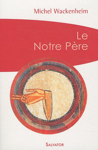 9782706707964: Le Notre Père (French Edition)