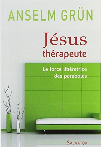 9782706708480: Jésus thérapeute (French Edition)