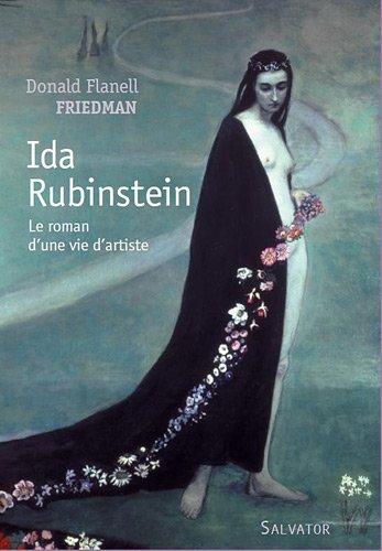 Ida Rubinstein: Donald F. Friedman