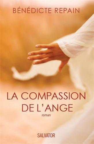 9782706709715: La compassion de l'ange