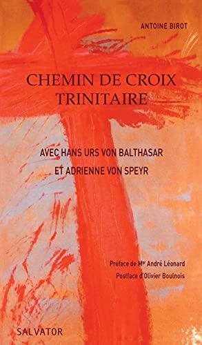 9782706709951: Chemin de croix trinitaire avec Hans Urs von Balthasar et Adrienne von Speyr