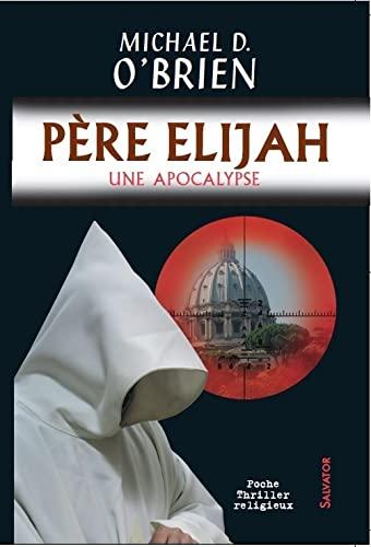 9782706710674: P�re Elijah (version poche)