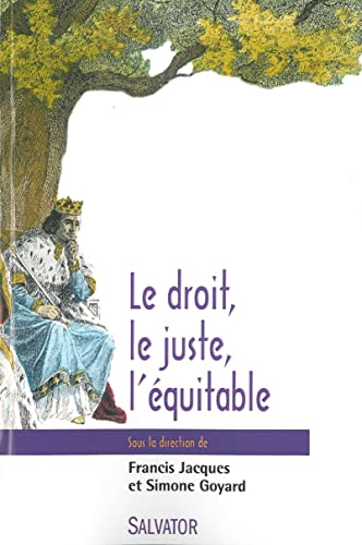 9782706711541: Le droit, le juste, l'�quitable