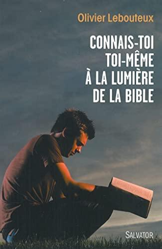 9782706712173: Connais-toi toi-même à la lumière de la Bible