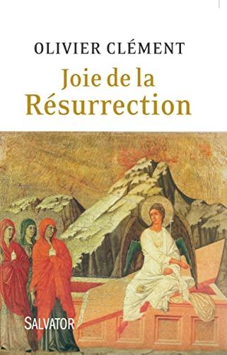 9782706712272: Joie de la Résurrection : Variations autour de Pâques