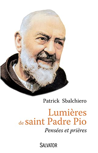 9782706712852: Lumi�res de saint Padre Pio. Pens�es et pri�res
