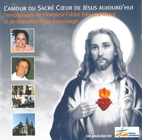9782706713293: L'amour du Sacré Coeur de Jésus aujourd'hui