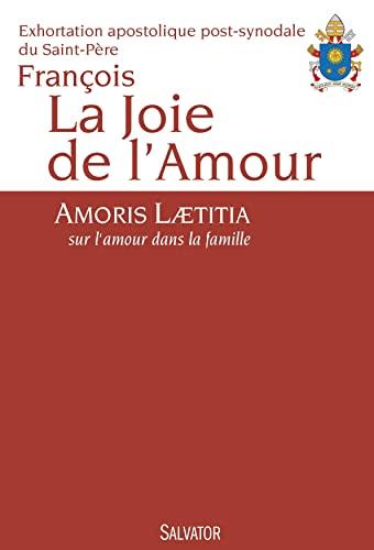 9782706714023: La joie de l'amour : Amoris Laetitia, sur l'amour dans la famille