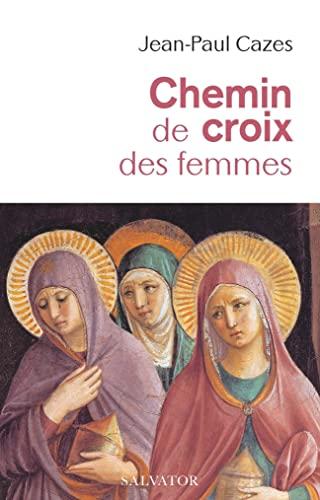 9782706719233: Chemin de croix des femmes