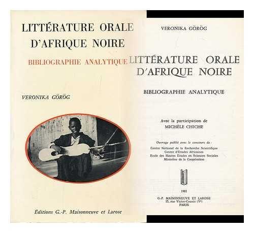 Litterature Orale d'Afrique Noire: Bibliographie Analytique: Gorog, Veronika; Michele Chiche