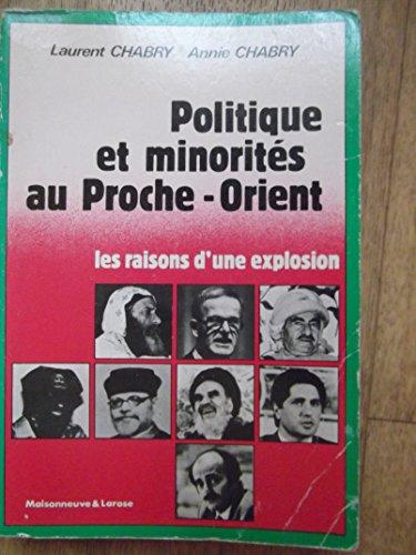 Politique et minorités au Proche-Orient: Chabry, Laurent, Chabry,