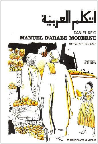 Manuel d'arabe moderne deuxià me volume: Daniel Reig