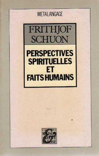 9782706809811: Perspectives spirituelles et faits humains