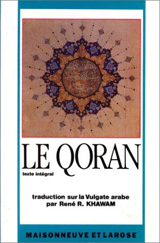 9782706810084: Le Qoran : Texte intégral
